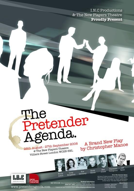 The Pretender Agenda